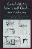 Guided Affective Imagery with Children and Adolescents, Leuner, Hanscarl and Horn, Günther, 1461336457