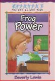 Frog Power, Beverly Lewis, 1556616457