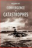 Convergence of Catastrophes, Guillaume Faye, 1907166459