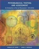 Psychological Testing and Assessment : An Introduction to Tests and Measurement, Cohen, Ronald Jay and Swerdlik, Mark, 0072976454