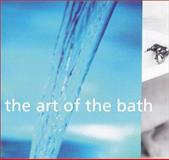 Art of the Bath, Sara Slavin and Karl Petzke, 0811816451