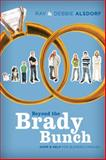 Beyond the Brady Bunch, Debbie Alsdorf and Ray Alsdorf, 1434766454