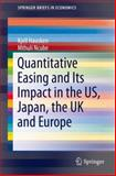 Quantitative Easing and Its Impact in the US, Japan, the UK and Europe, Hausken, Kjell and Ncube, Mthuli, 1461496454