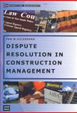 Dispute Resolution in Construction Management, Eilenberg, Ian M., 0868406457