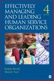 Effectively Managing and Leading Human Service Organizations 4th Edition