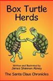 Box Turtle Herds, James Shannon Abney, 1477256458