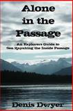 Alone in the Passage, Denis Dwyer, 1482586452