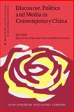 Discourse, Politics and Media in Contemporary China, , 9027206457