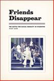Friends Disappear : The Battle for Racial Equality in Evanston, Barr, Mary, 022615646X