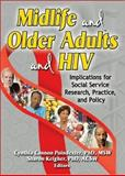 Midlife and Older Adults and HIV 9780789026460
