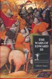 The Wars of Edward III : Sources and Interpretations, , 0851156460