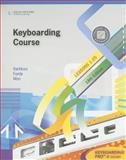 Keyboarding Course, Lesson 1-25 with Keyboarding Pro 6: College Keyboarding, Vanhuss, Susie H. and Forde, Connie M., 1111426465