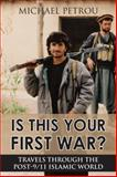 Is This Your First War?, Michael Petrou, 1459706463