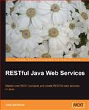 RESTful Java Web Services : Master core REST concepts and create RESTful web services in Java, Sandoval, José, 1847196462