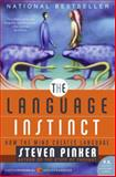 The Language Instinct, Steven Pinker, 0061336467