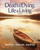 Death and Dying : Life and Living, Corr, Charles A. and Nabe, Clyde, 049550646X
