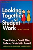 Looking Together at Student Work, Blythe, Tina and Allen, David, 0807756466