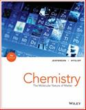 Chemistry : The Molecular Nature of Matter, Jespersen, Neil D. and Brady, James E., 111851646X