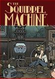 The Squirrel Machine, Hans Rickheit, 1606996460