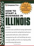 How to Start a Business in Illinois, Entrepreneur Press Staff, 1932156461
