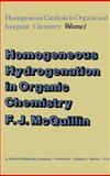 Homogeneous Hydrogenation in Organic Chemistry 9789027706461