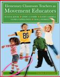 Elementary Classroom Teachers as Movement Educators, Kovar, Susan and Combs, Cindy, 0073376469