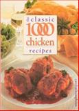 The Classic 1000 Chicken Recipes, Carolyn Humphries, 0572026463