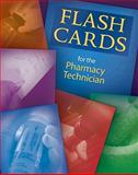 Flashcards for the Pharmacy Technician, Moini, Jahangir, 1439056463