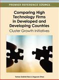 Comparing High Technology Firms in Developed and Developing Countries : Cluster Growth Initiatives, Tomas Gabriel Bas, 1466616466
