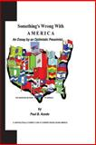 Something's Wrong with America, Paul Azodo, 1481846469