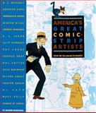 America's Great Comic-Strip Artists, Richard Marschall, 1556706464