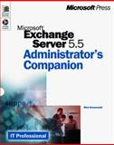 Microsoft Exchange Server 5.5 Administrator's Companion, Greenwald, Rick and Glenn, Walter J., 0735606463