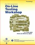 On-Line Testing Workshop (IOLTW 2000) : 6th IEEE International, IEEE Computer Society Staff, 0769506461