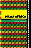 Mama Africa : Reinventing Blackness in Bahia, Pinho, Patricia de Santana, 082234646X