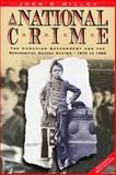A National Crime, John Milloy and John S. Milloy, 0887556469