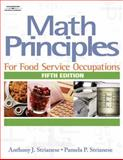 Math Principles for Food Service Occupations, Strianese, Anthony J. and Strianese, Pamela P., 1418016462