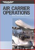Air Carrier Operations, Mark J. Holt and Phillip J. Poynor, 1560276460