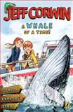 A Whale of a Time!, Jeff Corwin, 0142416460