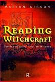 Reading Witchcraft, Marion Gibson, 0415206464