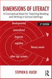 Dimensions of Literacy, Stephen B. Kucer, 0415826462