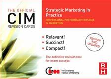 CIM Revision Cards Strategic Marketing in Practice, Beamish, Karen, 0750686464