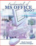 Fundamentals of Ms Office 2007, Douglas, Gretchen and Connell, Mark, 0757546463
