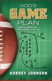 God's Game Plan, Aubrey Johnson, 089225646X