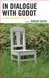 In Dialogue with Godot : Waiting and Other Thoughts, , 1498516467