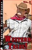 Western Tales! Vol. 6, Troy Smith and John Nesbitt, 1499676468