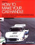 How to Make Your Car Handle, Fred Puhn, 0912656468