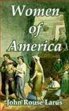 Women of America, Larus, John Rouse, 1410216462