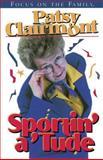 Sportin' a 'Tude, Patsy Clairmont, 1561796468