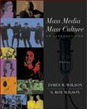 Mass Media/Mass Culture : With Making the Grade and PowerWeb Access Card, Wilson, James Ross and Wilson, Stan Leroy, 0072416467