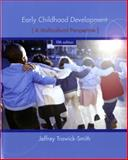Early Childhood Development : A Multicultural Perspective, Trawick-Smith, Jeffrey W. and Trawick-Smith, Jeffrey, 0135016460